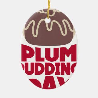 12 février - jour de pudding de prune ornement ovale en céramique