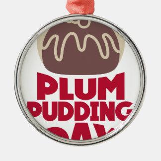 12 février - jour de pudding de prune ornement rond argenté
