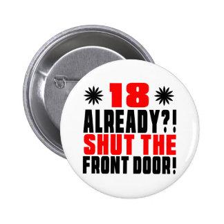 18 déjà ? ! Fermez l'entrée principale ! Badges