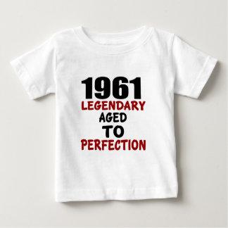1961 LÉGENDAIRES ÂGÉS À LA PERFECTION T-SHIRT POUR BÉBÉ