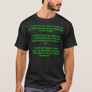 1 - Un robot peut ne pas blesser un être humain T-shirt