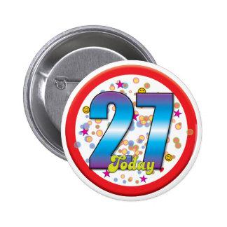 27ème Anniversaire aujourd'hui v2 Badges