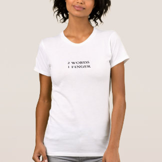 2 mots 1 doigt drôle t-shirt
