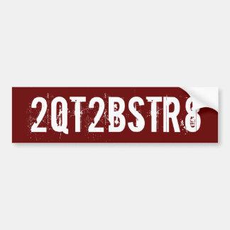 2QT2BSTR8 - - style #2 Autocollant De Voiture