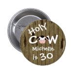 30ème bouton personnalisé d'anniversaire de vache  badge avec épingle