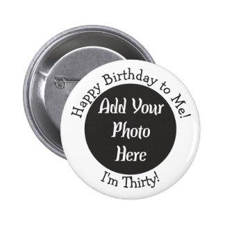 30ème bouton personnalisé de photo d'anniversaire badge