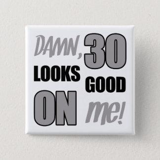 30ème cadeau drôle de bâillon d'anniversaire badges