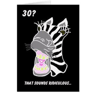 30ème carte d anniversaire drôle -- 30 Ridicule