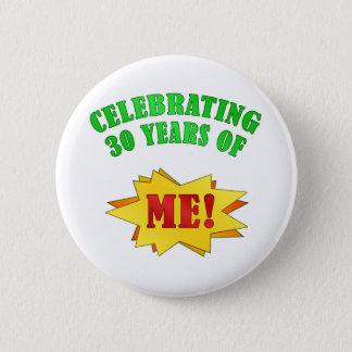 30èmes cadeaux d'anniversaire d'attitude drôle badges
