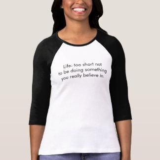 3/4 T-shirt de la douille des femmes, la vie