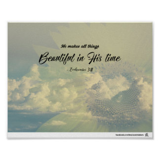 3h11 d'Ecclesiastes - beau dans son temps Poster