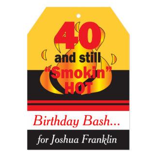 40 et toujours anniversaire chaud de Smokin   Carton D'invitation 12,7 Cm X 17,78 Cm