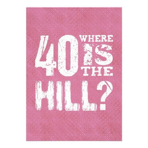 40 où est anniversaire drôle PI01Z de colline le Carton D'invitation