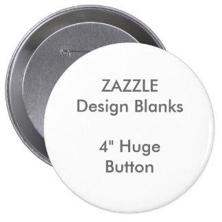 """4"""" personnalisé modèle rond énorme de bouton badge"""