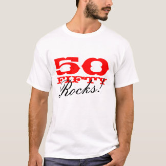 50 roches ! T-shirt pour la cinquantième fête