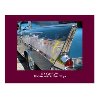 """57 CHEVY """"ceux étaient carte postale des jours"""""""