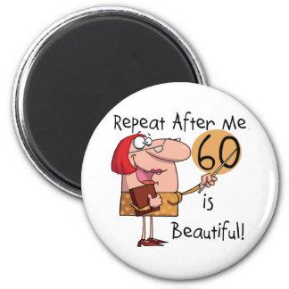 60 est de beaux T-shirts et cadeaux Aimants Pour Réfrigérateur