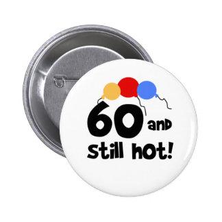 60 et encore soixantième anniversaire chaud pin's