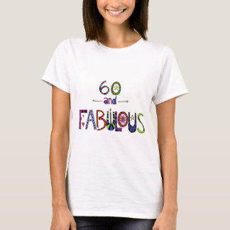 60 et fabuleux, 60 années, soixantième t-shirt