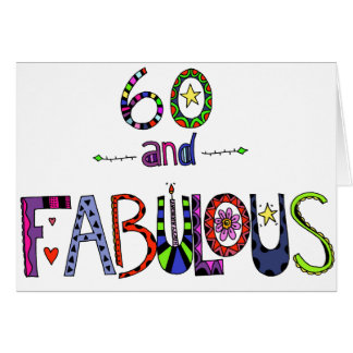 60 et soixantième anniversaire fabuleux carte de vœux