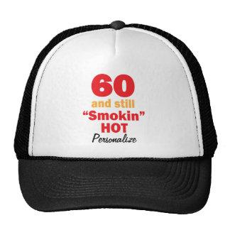 60 et toujours nom chaud de l'anniversaire   casquettes de camionneur