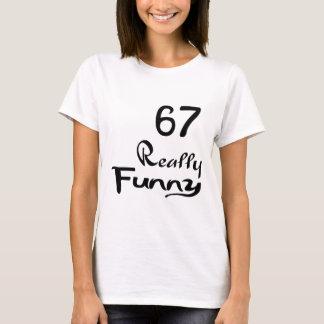 67 conceptions vraiment drôles d'anniversaire t-shirt