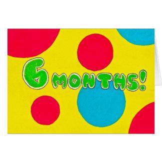 6 mois carte d'anniversaire/anniversaire de