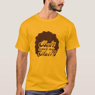 70 Don't ' s-T-Shirt «touch my Hair orange ! « T-shirt