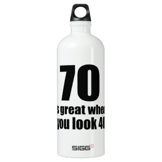 70 est grand quand vous regardez l'anniversaire bouteille d'eau en aluminium