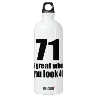 71 est grand quand vous regardez l'anniversaire bouteille d'eau en aluminium