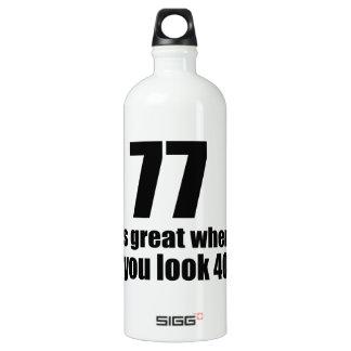 77 est grand quand vous regardez l'anniversaire bouteille d'eau en aluminium