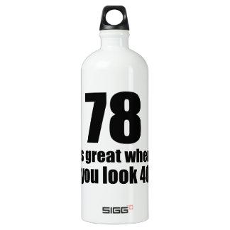 78 est grand quand vous regardez l'anniversaire bouteille d'eau en aluminium