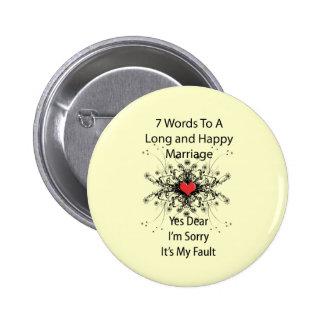 7 mots à un long mariage badge rond 5 cm