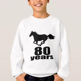 80 ans de conceptions d'anniversaire sweatshirt