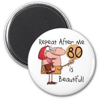 80 est de beaux T-shirts et cadeaux Magnets Pour Réfrigérateur