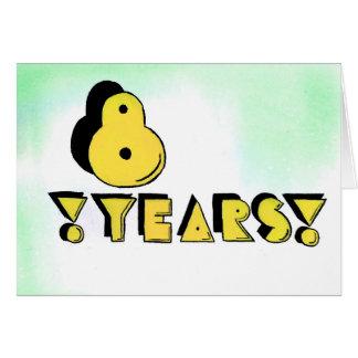 8 ans carte d'anniversaire/anniversaire de