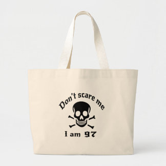 97aDo ne pas m'effrayer j'ai 97 ans Grand Tote Bag