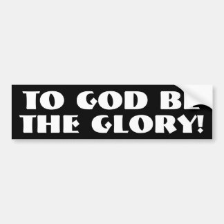 À Dieu soyez la gloire ! Autocollant De Voiture