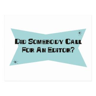 A fait quelqu'un appel pour un rédacteur carte postale