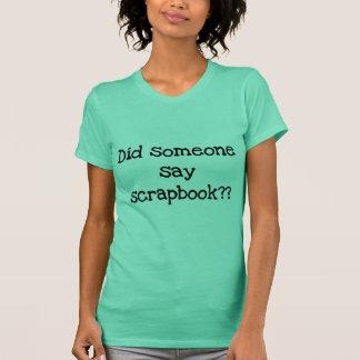 A fait quelqu'un pour dire des T-shirts et des