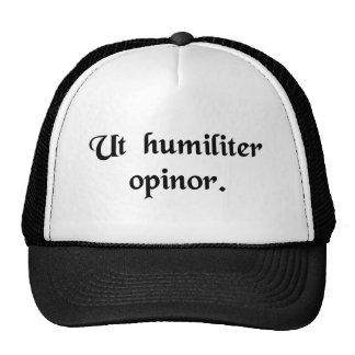 À mon avis humble casquette de camionneur