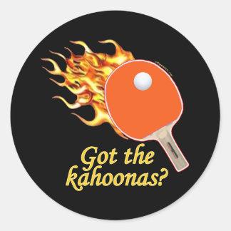 A obtenu au Kahoonas le ping-pong flamboyant Autocollant Rond