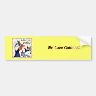 A obtenu d'aimer des Guinée ! Autocollant De Voiture