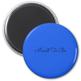 A signifié pour être l'aimant (bleu) magnet rond 8 cm