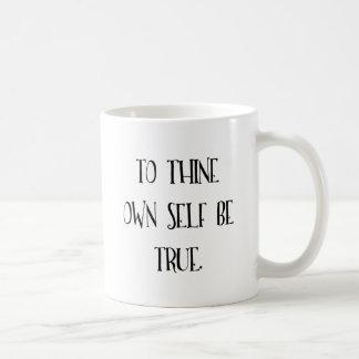 À Thine possédez l'individu soit vrai Mug