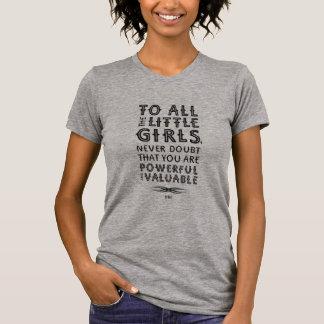 À toutes les petites filles… t-shirt