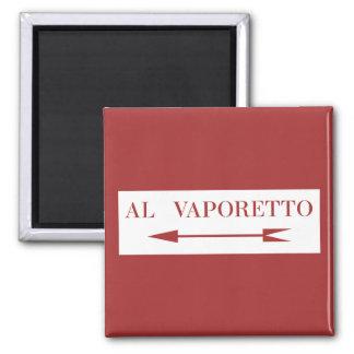 À Vaporetto, plaque de rue de Venise, Italie Magnet Carré
