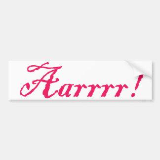 Aarrr ! , Adhésif pour pare-chocs Autocollant De Voiture