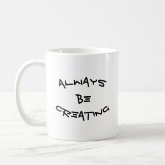 ABC : Toujours crée Mug