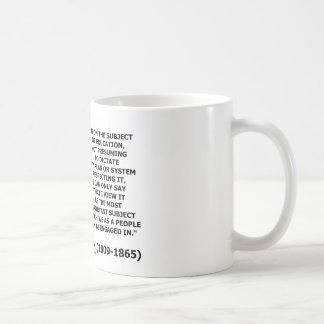 Abraham Lincoln sur le sujet de l'éducation Mug